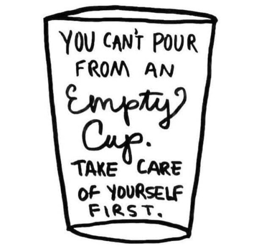 """IT IS OKAY TO TAKE CARE OF YOURSELF"""